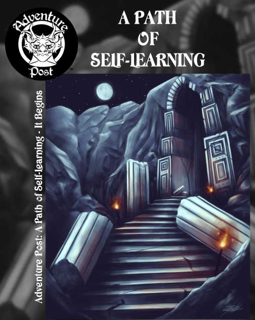 Adventure Post: A Path of Self-Learning