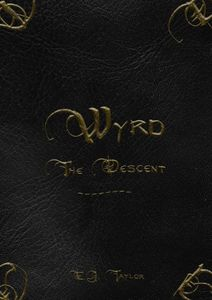 Wyrd: The Descent