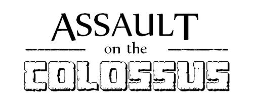 Assault on the Colossus