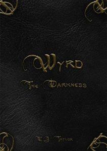 Wyrd: The Darkness