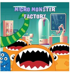 Micro Monster Factory